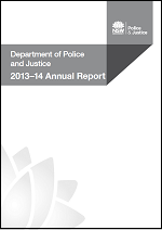Cover of the Department of Police and Justice Annul Report 2013-14