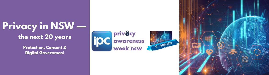Privacy Awareness Week runs from 13 to 19 May 2019